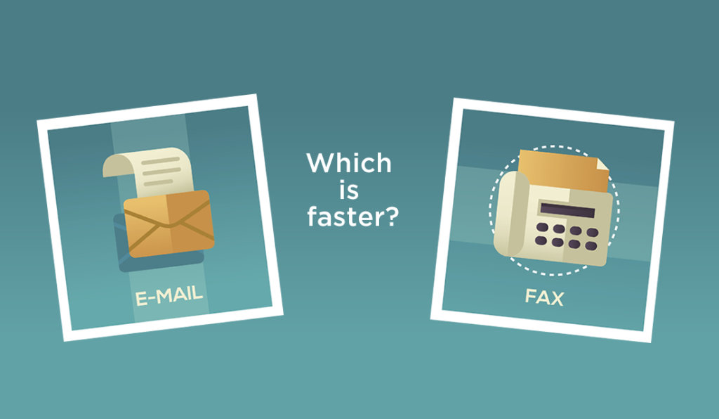 Which is faster, fax or email?